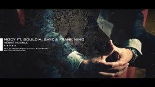 Mocy Ft. Souldia, Saye & Frank Nino | Vérité Hostile |