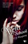 NIGHT SCHOOL - C. J. DAUGHERTY