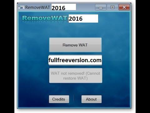 RemoveWAT 2016 Windows 7/8/8.1/10 Activator Download