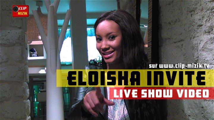 ELOISHA INVITE Vidéos de 1er émission Live show + Interview à l'AFRICASA - Eloisa Invite