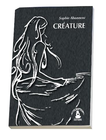« Créature » de Sophie Abonnenc | Histoires de Romans