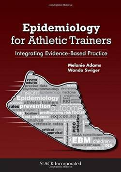 Epidemiology for Athletic Trainers: Integrating Evidence-Based Practice free ebook