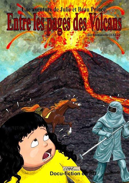 BAZAR COMICS: EMMANUELLE OLGUIN. Julie est dans un livre documentaire sur les volcans.