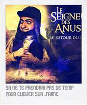 """Le Seigneur Des Anus """"Le Retour Du Doigt"""""""