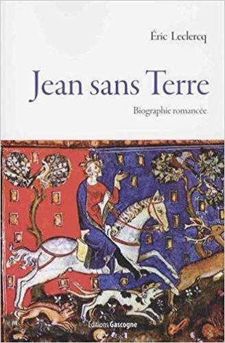 Jean Sans Terre de Eric Leclercq