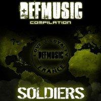 Sondage du titre que vous avez aimé dans la compilation DEFMUSIC Soldiers