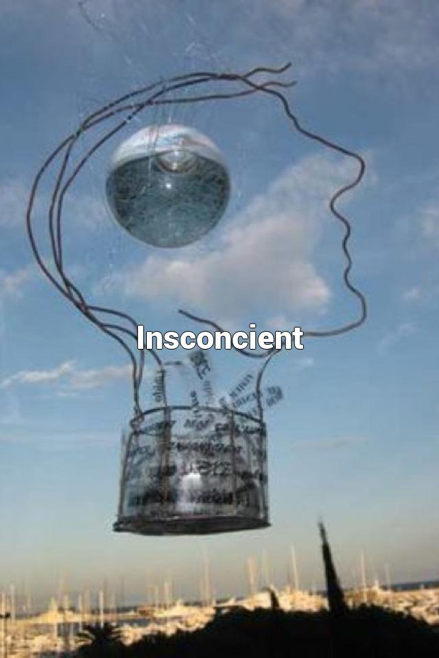 Insconcient
