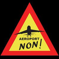 Non à l'aéroport de Notre-Dame des Landes.