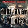 MAXI AVANT LA MIXTAPE SMACK ! MUSIC ENFIN DISPO !!! - Blog Music de Rap-Amiens - On S'organise