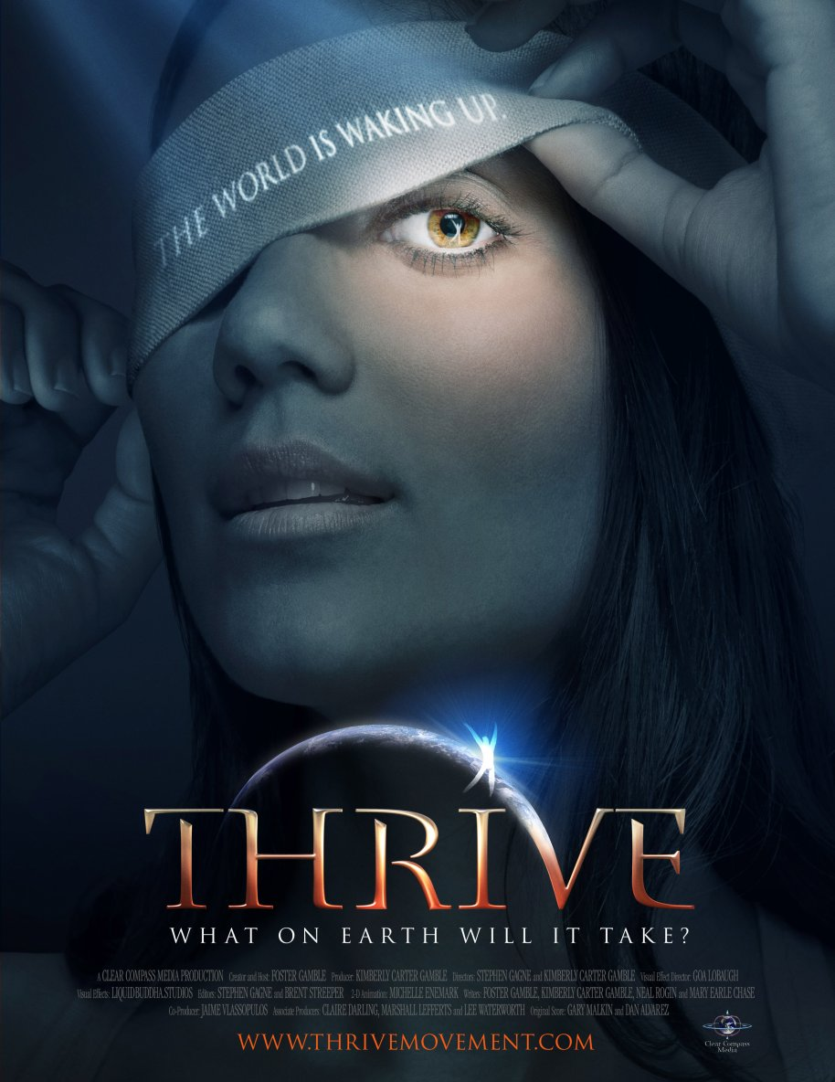 THRIVE: What on Earth Will It Take? PROSPERER