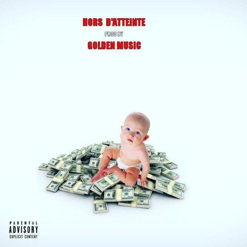 Hors D'atteinte (Prod by Golden Music)