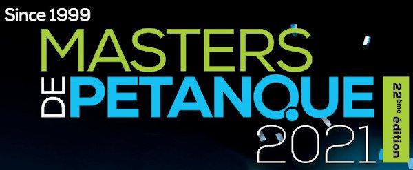 Pétanque : La saison 2021 - Masters de Pétanque - ARTICLES sur la pétanque