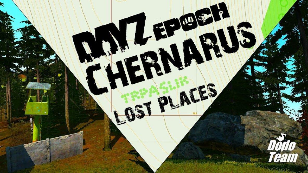 DayZ Epoch - Chernarus Lost Places