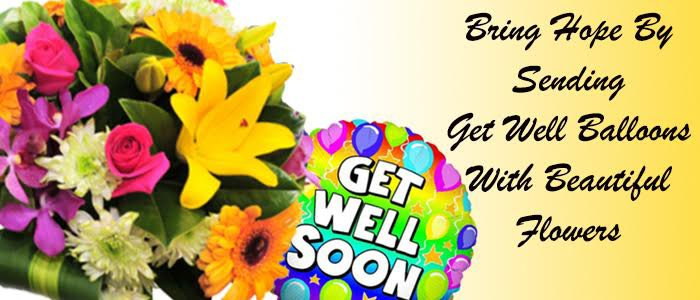 Bring Hope by Sending Get Well Balloons with Beautiful Flowers