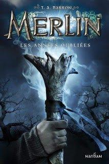 Encre Chimérique: Merlin tome 1 : les années oubliées de T.A. Barron