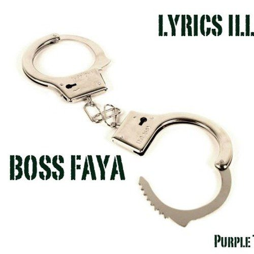 BOSS FA YA OFFICIEL - Lyrics Illégal
