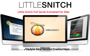 Little Snitch 3.7.2 Serial License Key For Mac OS Sierra Full Download