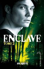 Enclave - Tome 2 - Extrait - Black Moon