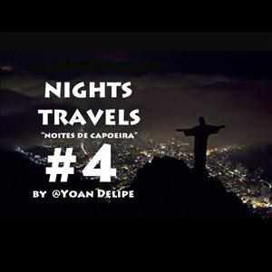 CocoNights-Mixes - Nights Travels 4 (Noites de Capoeira) by @YoanDelipe