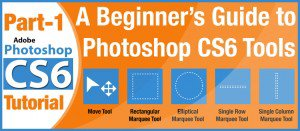 A Beginner's Guide to Photoshop CS6 Tools – Part 1 - Clipping Path India