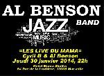 """Annonce """"LES LIVE DU MAMA Cyril B & Al Benson - Jeudi 30 janvier 2014"""""""