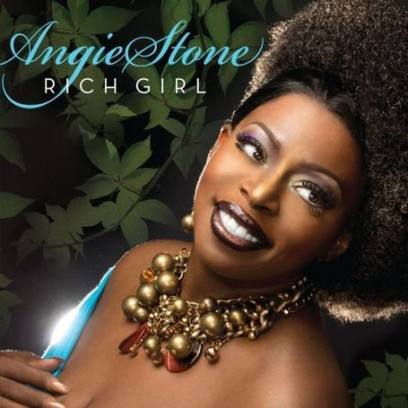 "25.09.12 • ANGIE STONE releases new ""RICH GIRL"" album • #Soul 