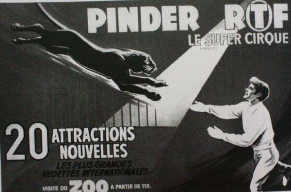 Les grands dompteurs chez Pinder de 1966 à aujourd'hui !