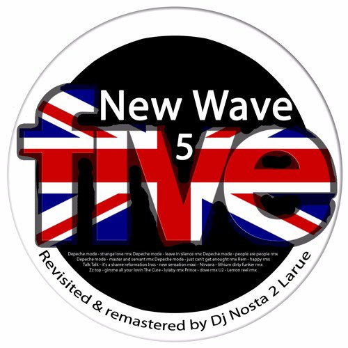 New Wave 5 Revisited And Remastered