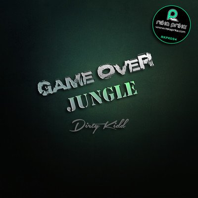 New Single Dirty Kidd- Game Over [Reka Prika Records]