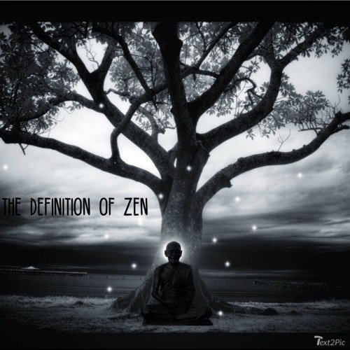 The Definition Of Zen