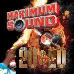 COMPILATION - Maximum Sound 20:20 - SEPT 2013