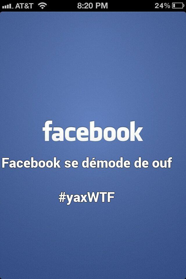 Facebook se démode de ouf   #yaxWTF