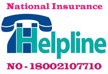 National Insurance Helpline – Call Now @ 18002107710 Toll Free