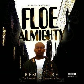 All Hip Hop Archive: Edgar Allen Floe - Floe Almighty
