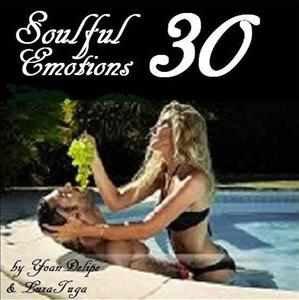 @YoanDelipe - Soulful Emotions 30
