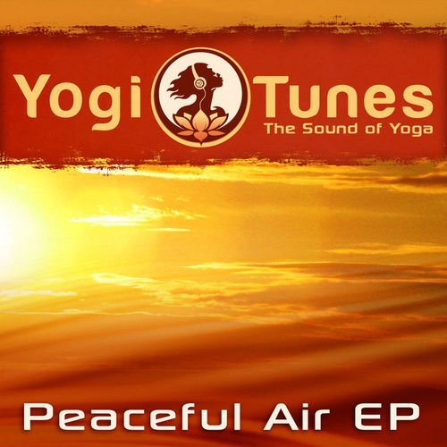 Peaceful Air EP - Eastern Yoga Grooves by Yogitunes par Desert Dwellers