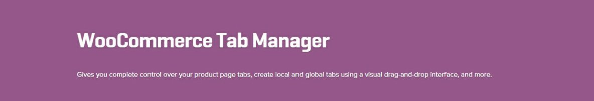 WooCommerce Tab Manager 1.7.4 Extension