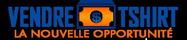 Formation Vendre Tshirt -  Opportunité d'affaire sur Internet -