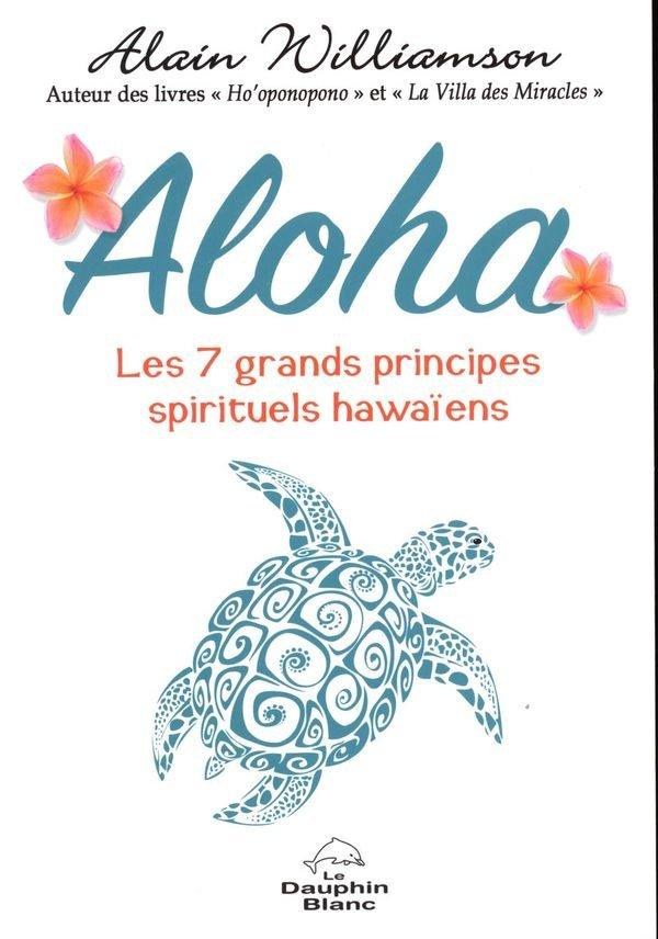 Coin Lecture:  Aloha : les 7 grands principes spirituels hawaïens