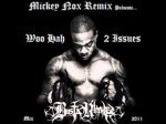 Busta Rhymes - Woo Hah / 2 Issues Mix 2011 (Remix By MickeyNox)