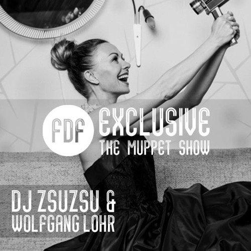 The Muppet Show (DJ ZsuZsu & Wolfgang Lohr Remix) FREE DOWNLOAD