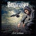 Le corbeau - Soprano - Ecoute gratuite sur Deezer