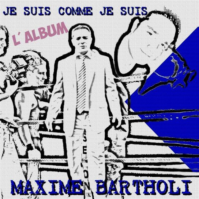 MAXIME BARTHOLI - Je Suis Comme Je Suis : Album en vente sur UpMyStore !