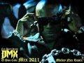 DMX - Catz Don't Know / El Puto Coke Mix 2011...