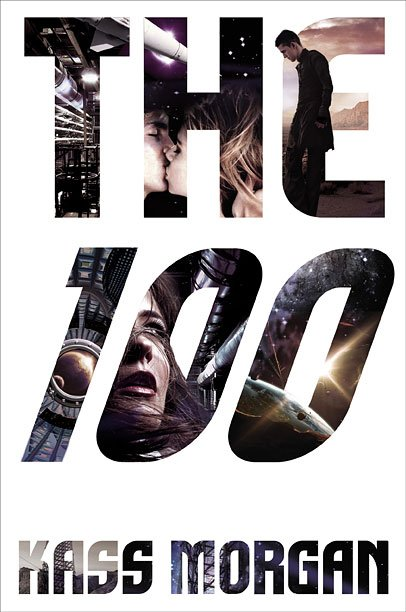 Read an excerpt from Kass Morgan's 'The 100′ — EXCLUSIVE | EW.com