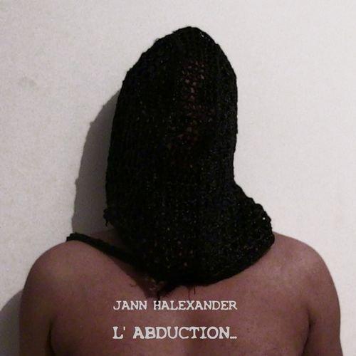 Jann Halexander : L'abduction - Musique en streaming - À écouter sur Deezer