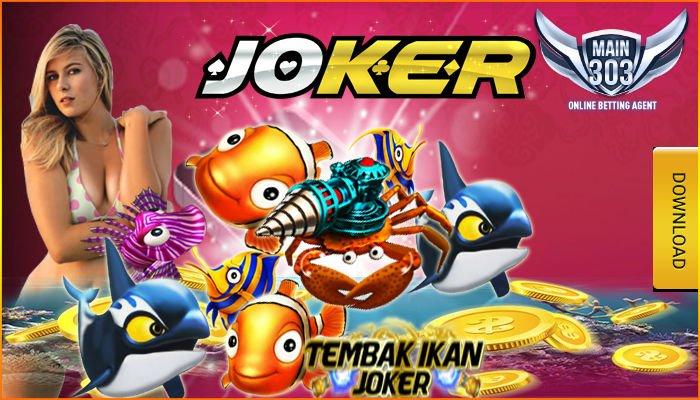 Agen Judi Tembak Ikan Joker