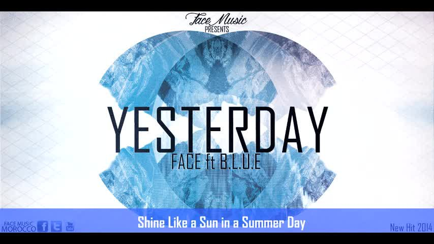 Face Almaghribi - Yesterday ft B.L.U (Lyrics Video)