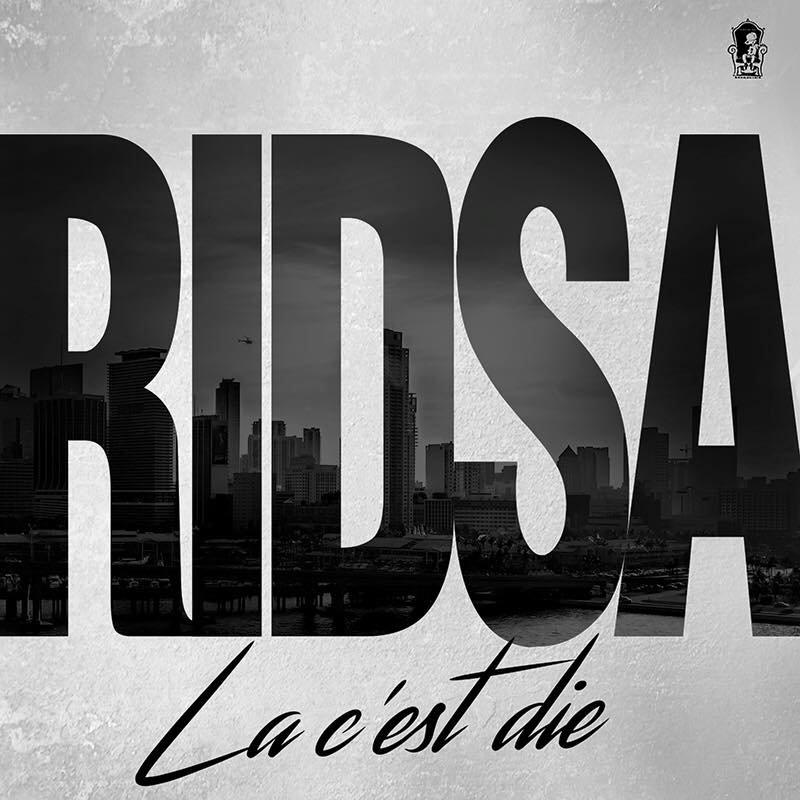 """Découvrez le nouveau clip de Ridsa """" La c'est Die """""""