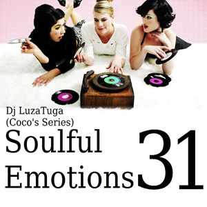 Dj LuzaTuga - Soulful Emotions 31 (Coco's Series Sessions) LIVE @ WHY NOT CLUB , EVIAN LES BAINS , FRANCE